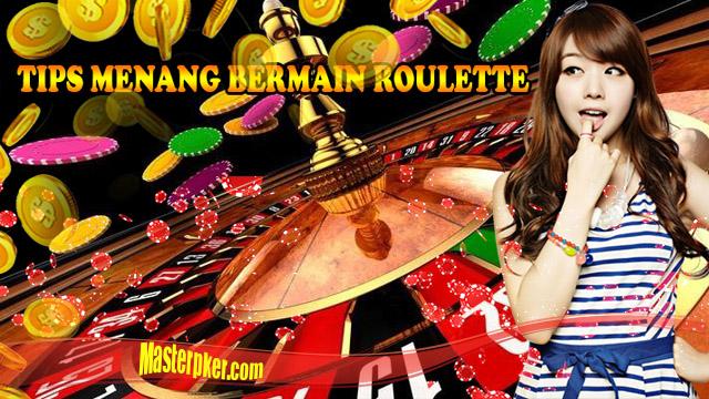 Pasti Menang Bermain Roulette Casino Online