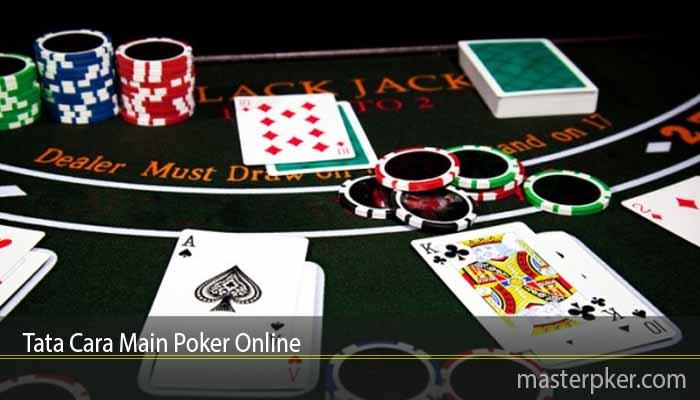 Tata Cara Main Poker Online